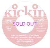 KICKIN PRESENTS DE-LITE 45 EP CHICK A BOOM (DJ KOCO EDIT) / PAZANT BROTHERS AND THE BEAUFORT EXPRESS