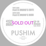 PUSHIM : FEEL IT (MURO'S EDIT) / FEEL IT (MURO'S DUB) 45""