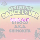 DJ KOCO 45's LIVE MIX - DANCE FLOOR -