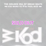 DJ MURO & PAUL NICE WKOD 11154 FM THE NEW ERA OF BREAK BEATS -Remaster Edition-