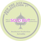 BEN THE ACE PRODUCTION / ARCADIA / SUN-STAR 45""