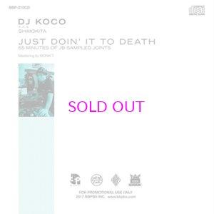 画像2: DJ KOCO / JUST DOIN' IT TO DEATH (65 MINUTES OF JB SAMPLED JOINTS)