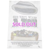 STONES THROW OUR VINYL WEIGHTS A TON POSTER XL