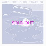 MILD HIGH CLUB / TIMELINE LP