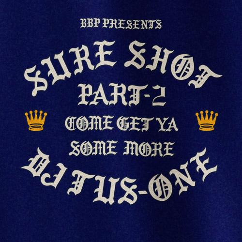 DJ TUS-ONE / SURE SHOT pt.2