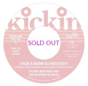 画像1: KICKIN PRESENTS DE-LITE 45 EP CHICK A BOOM (DJ KOCO EDIT) / PAZANT BROTHERS AND THE BEAUFORT EXPRESS