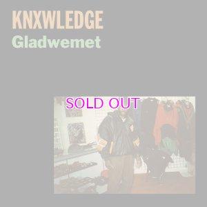 画像1: Knxwledge / Gladwemet