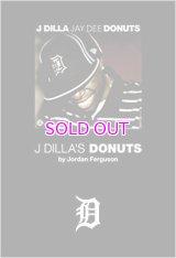 ジョーダン・ファーガソン J・ディラと《ドーナツ》のビート革命 / J Dilla's Donuts [Jordan Ferguson]