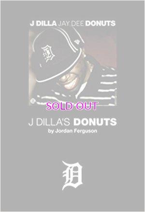 画像1: ジョーダン・ファーガソン J・ディラと《ドーナツ》のビート革命 / J Dilla's Donuts [Jordan Ferguson]