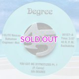 5TH DEGREE / YOU GOT ME HYPNOTIZED PT.1/PT.2 45s