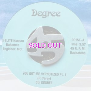 画像1: 5TH DEGREE / YOU GOT ME HYPNOTIZED PT.1/PT.2 45s
