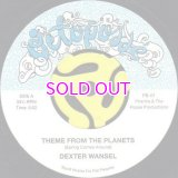 Dexter Wansel / Theme from the planets b/w Pleasure / Bouncy Lady 7'