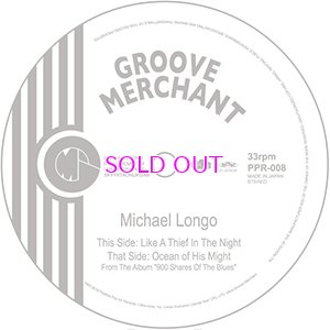 画像1: MICHAEL LONGO / LIKE A THIEF IN THE NIGHT / OCEAN OF HIS MIGHT 7inch