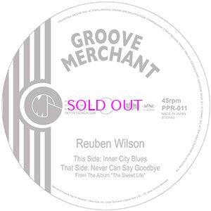 画像1: REUBEN WILSON / Inner City Blues / Never Can Say Goodbye 7inch
