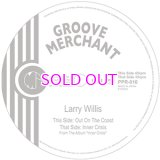 LARRY WILLIS / Out On The Coast / Inner Crisis 7inch