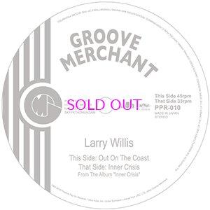 画像1: LARRY WILLIS / Out On The Coast / Inner Crisis 7inch