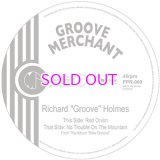 RICHARD GROOVE HOLMES / Red Onion / No Trouble On The Mountain 7inch
