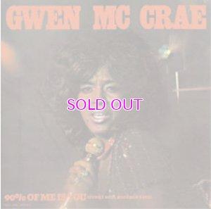 画像1: GWEN MCCRAE - 90% OF ME IS YOU (FUNKY SOUL BROTHER EDIT) 7inch