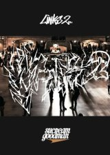sucreamgoodman × Budamunk / LINKS 2 (DVD + CD)