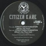 Citizen Kane / Structure/Foundation  7inch