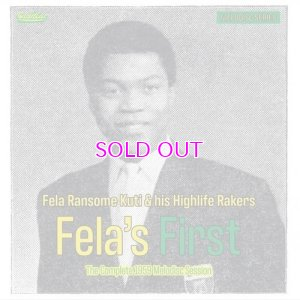 画像1: FELA RANSOME-KUTI & HIS HIGHLIFE RAKERS / FELA'S FIRST THECOMPLE1959 MELODISC SESSION 10""