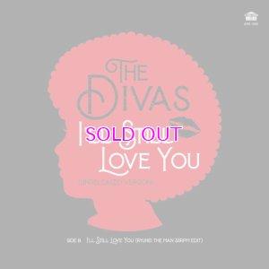 """画像1:  DIVAS / I'll Still Love You Unreleased Version / RYUHEI THE MAN 33rpm EDIT (7"""")"""