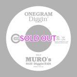 """ONEGRAM / DIGGIN' (MURO'S STILL DIGGIN' EDIT) 7"""""""