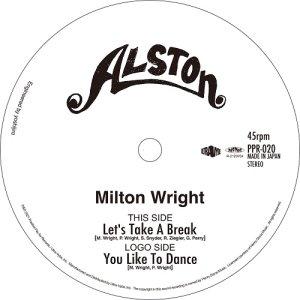 """画像1: MILTON WRIGHT / LET'S TAKE A BREAK / YOU LIKE TO DANCE 7"""""""