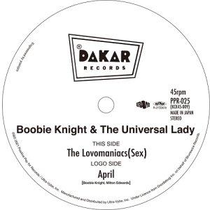"画像1: BOOBIE KNIGHT & THE UNIVERSAL LADY / The Lovomaniacs (Sex) / April 7"""