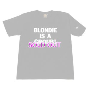 "画像1: Blondie x BBP ""Blondie Is A Group"" Tee"