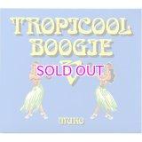 DJ MURO MIXCD / TROPICOOL BOOGIE V