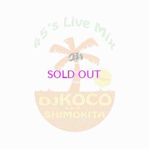 画像1: DJ KOCO 45's LIVE MIX -REGGAE-