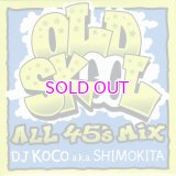 DJ KOCO OLD SKOOL -ALL 45's MIX-