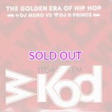 DJ MURO & K-PRINCE WKOD 11154 FM THE GOLDEN ERA OF HIP HOP -Remaster Edition- 2CD