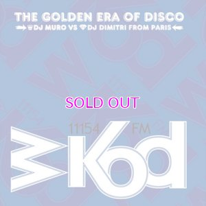 画像1: DJ MURO & DIMITRI FROM PARIS WKOD 11154 FM THE GOLDEN ERA OF DISCO -Remaster Edition-