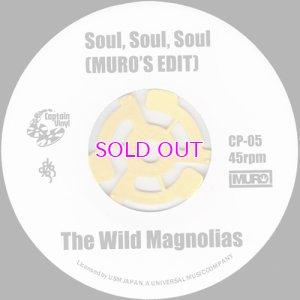 """画像1: THE WILD MAGNOLIAS / SOUL, SOUL, SOUL [MURO'S EDIT] / LA CLAVE / LATIN SLIDE / 45"""""""