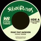 "STEPAK-TAKRAW / PHAT FAT JACKSON / CHANG MOI / 45"""