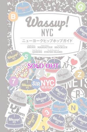 画像5: 水谷光孝 / Wassup! NYC ニューヨークヒップホップガイド (音楽と文化を旅するガイドブック)