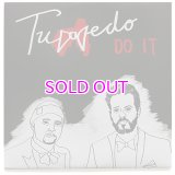 TUXEDO DO IT / SO GOOD 7""