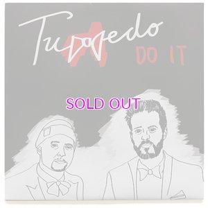 """画像1: TUXEDO DO IT / SO GOOD 7"""""""